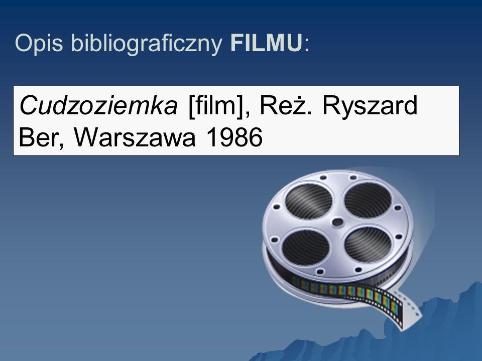 Cudzoziemka [film], Reż. Ryszard Ber, Warszawa 1986
